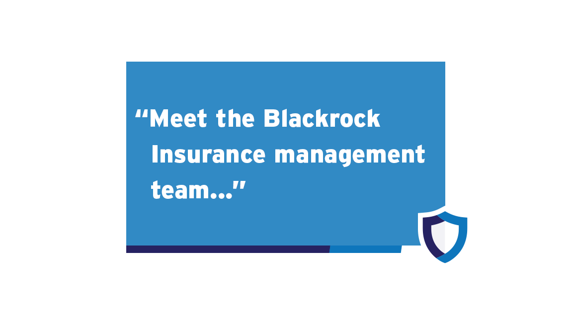Blackrock Insurance Solutions - Blackrock-Insurance-Management-Team-Slider-Frame2